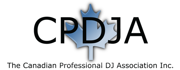 Member of the Canadian Professional DJ Association (CPDJA)